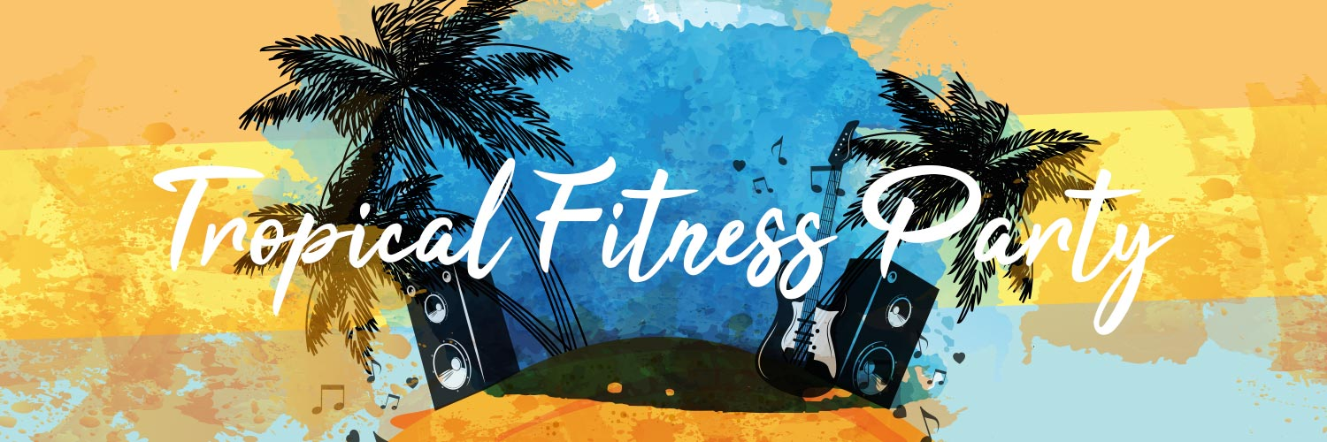 tropical fitness party